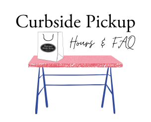 Curbside Pickup FAQ