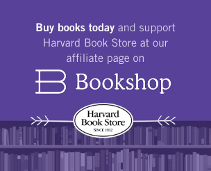 Buy books today and support Harvard Book Store at our affiliate page on Bookshop.