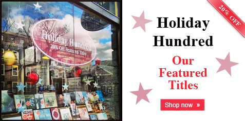 Our Holiday Hundred - 20% Off Featured Titles
