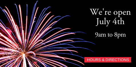 July 4: We will close at 8pm.