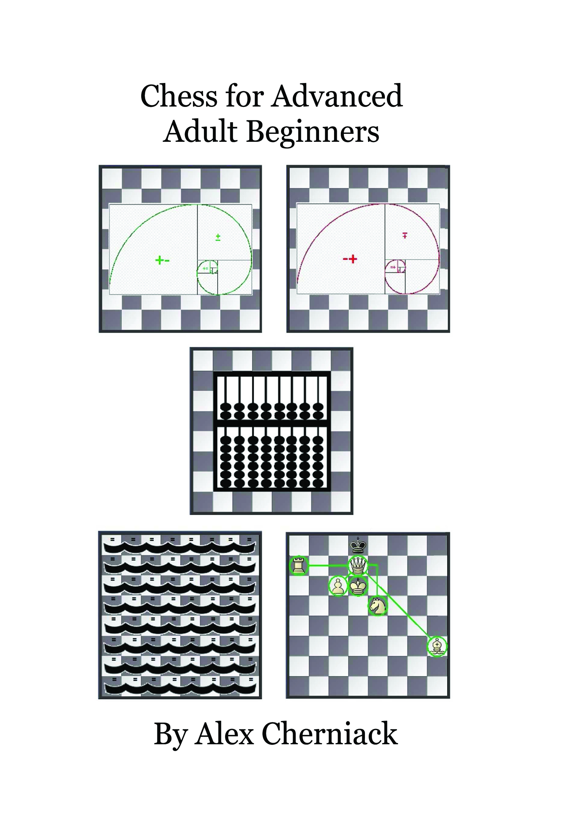 Chess for Advanced Adult Beginners