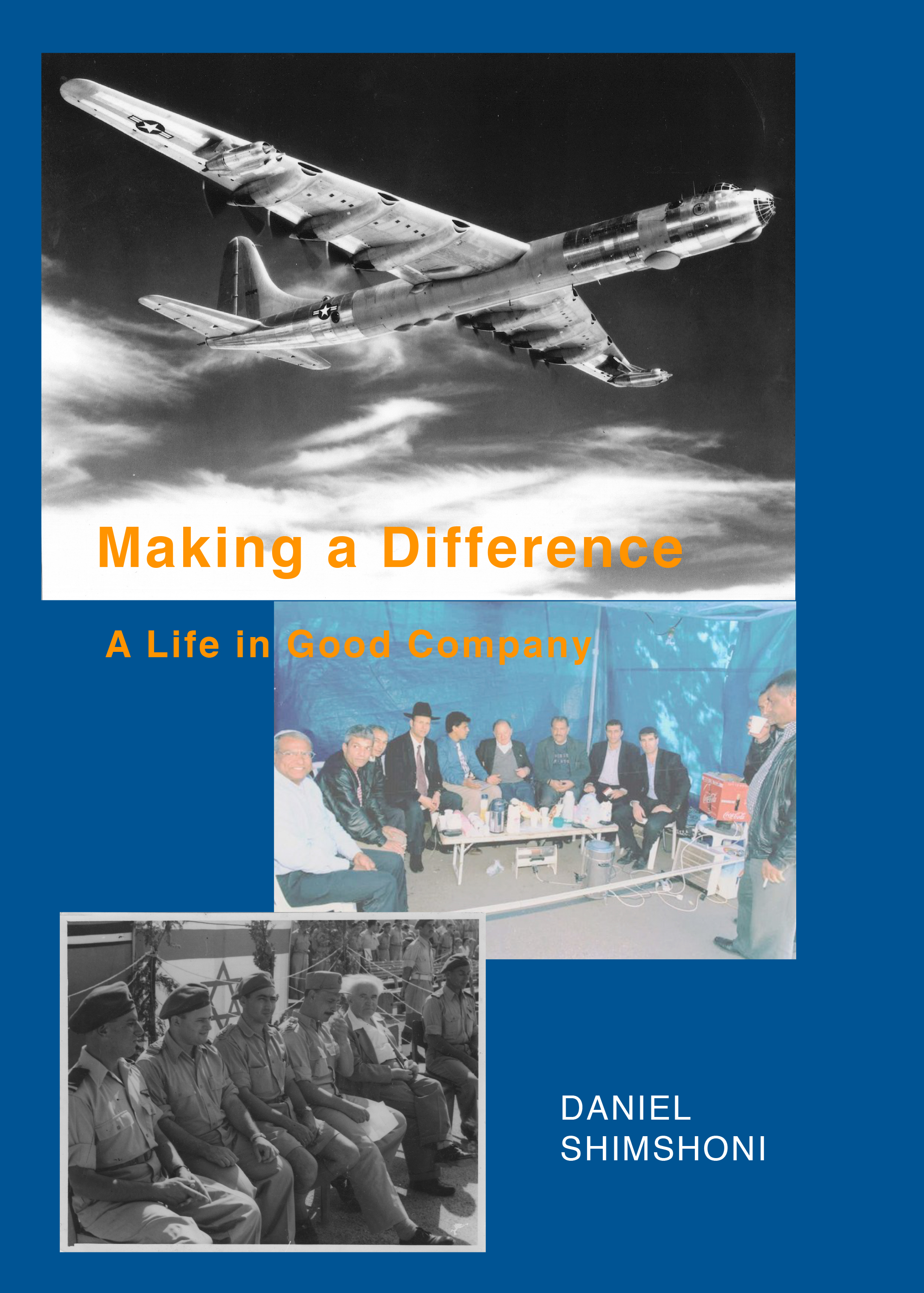 Making A Difference, A Life in Good Company