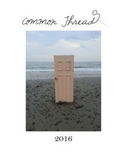 Common Threads 2016