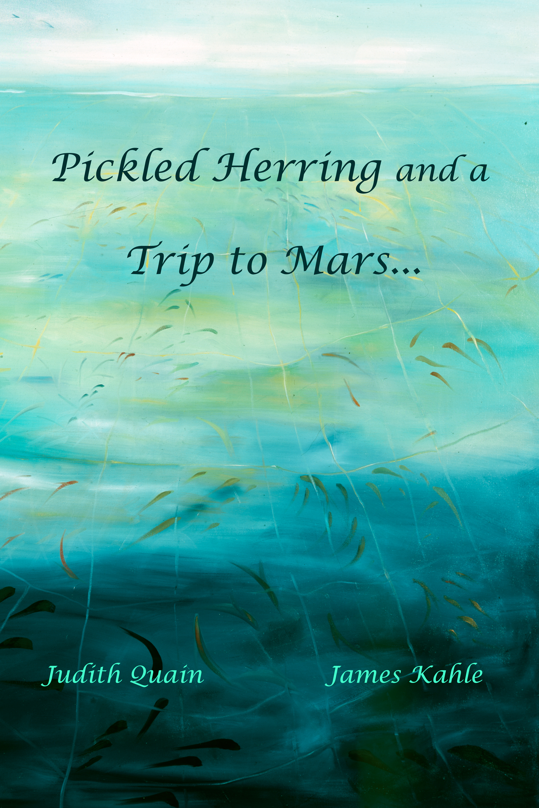 Pickled Herring and a Trip to Mars