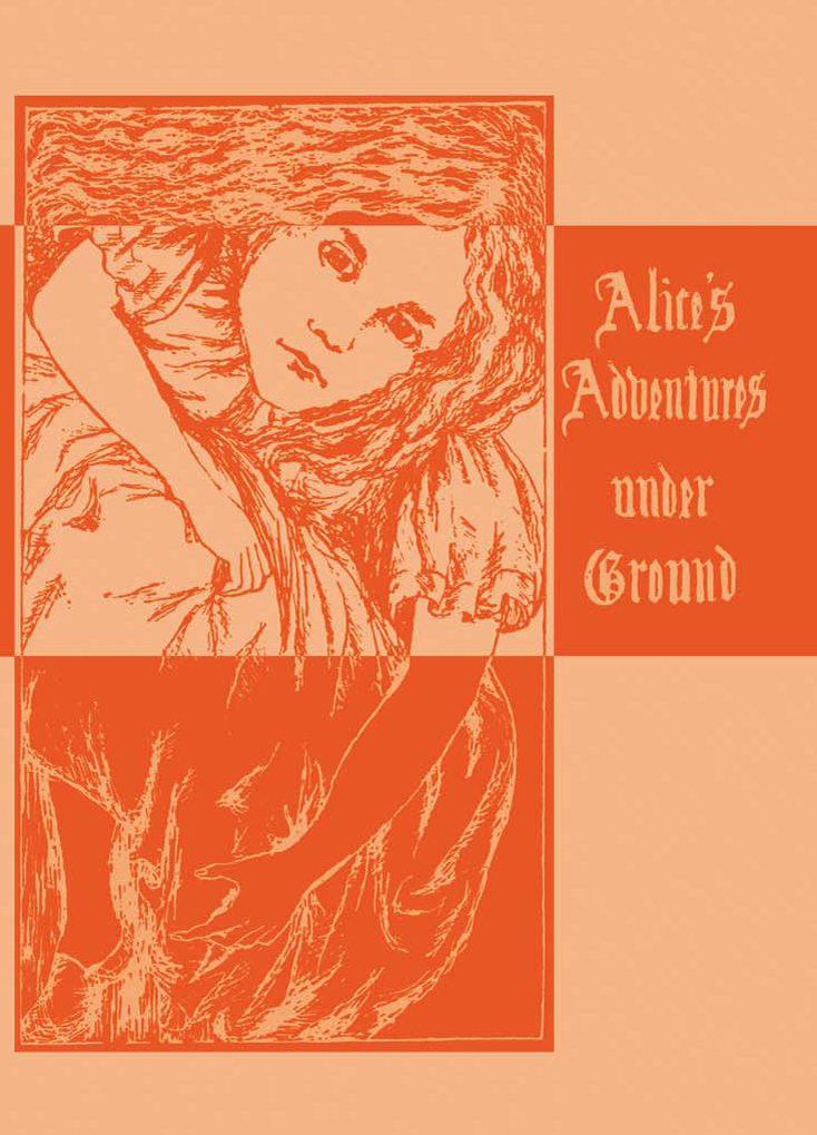 Alice's Adventures Under Ground