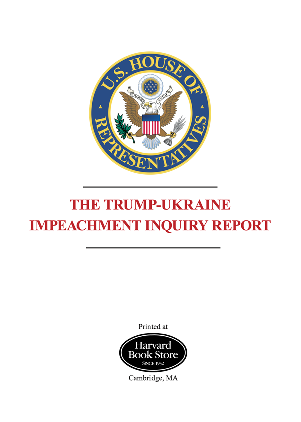 The Impeachment Inquiry Report (Printed by Harvard Book Store)