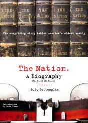 The Nation: A Biography