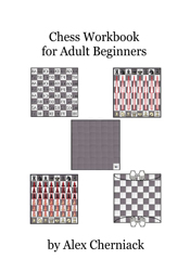 Chess Workbook for Adult Beginners