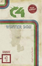 The C4 Lit Mag, Issue 1: Winter 2011