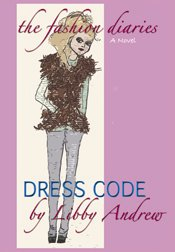 The Fashion Diaries: Dress Code