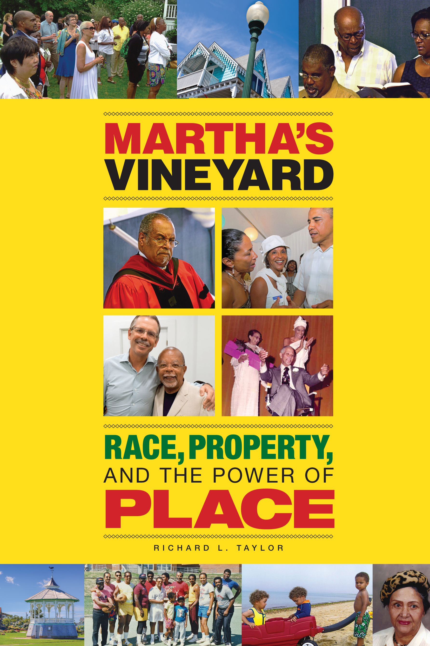 Martha's Vineyard: Race, Property and the Power of Place