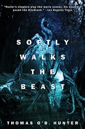 Softly Walks The Beast
