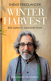 Winter Harvest: Bob Dylan to Jalaluddin Rumi