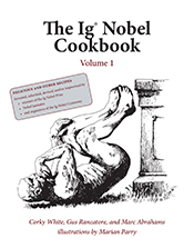 The Ig Nobel Cookbook