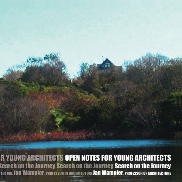 Open Notes for Young Architects by Jan Wampler (Color)
