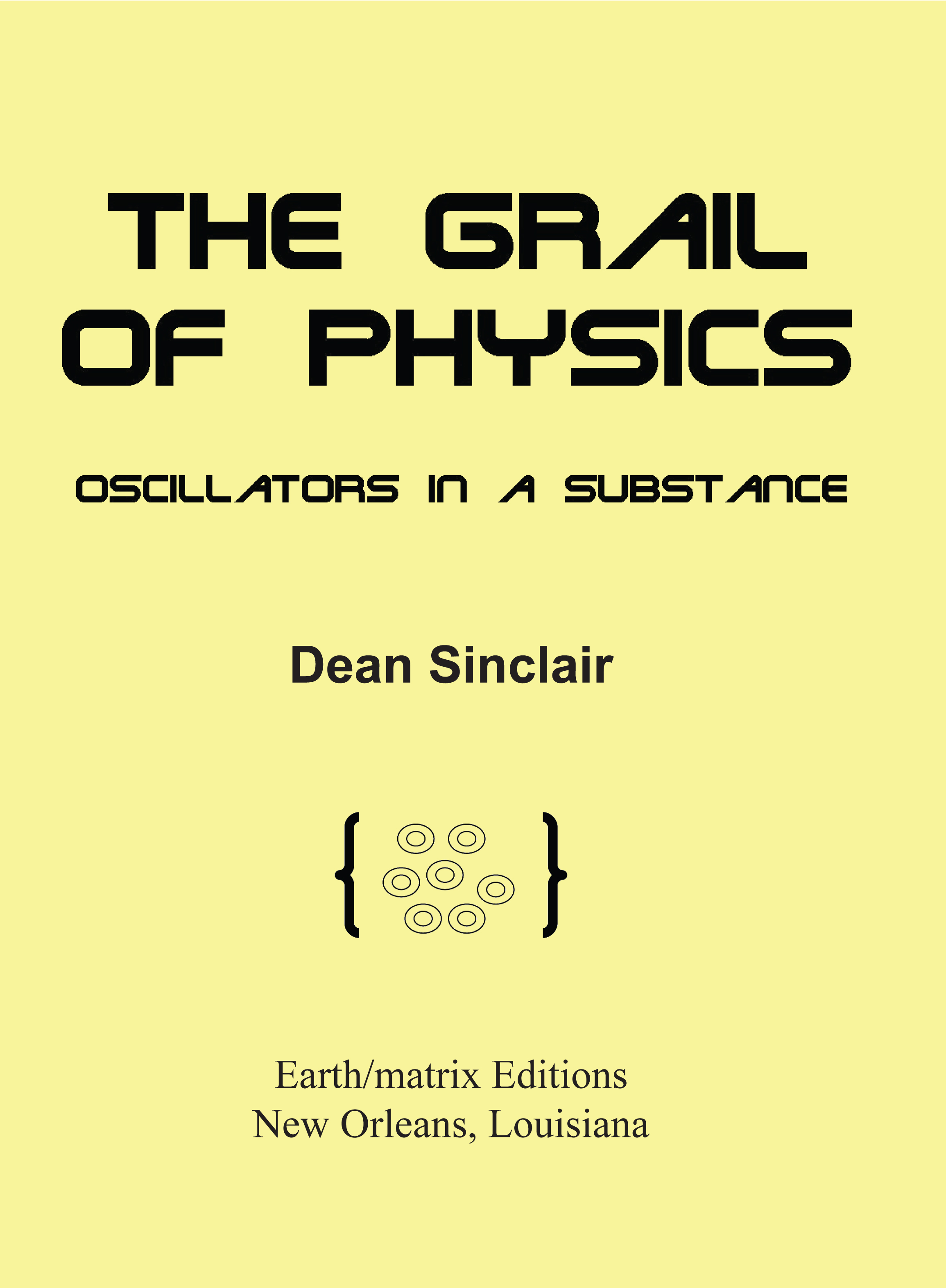 The Grail of Physics