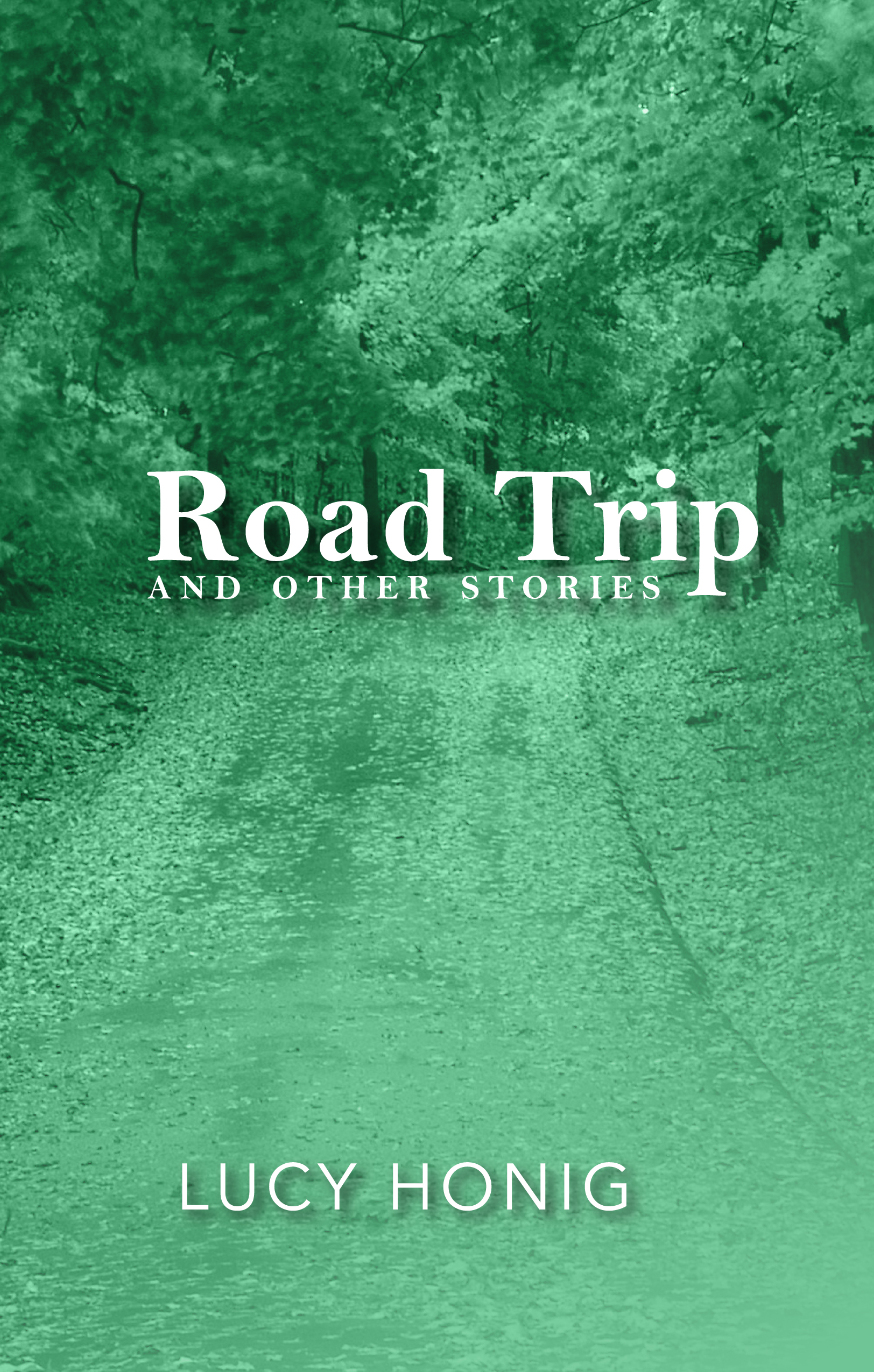 Road Trip & Other Stories