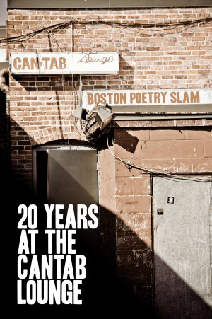 Boston Poetry Slam: 20 Years at the Cantab Lounge