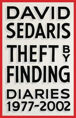 Theft by Finding: Diaries (1977-2002) [SIGNED PRE-ORDER]