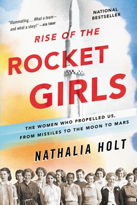 Rise of the Rocket Girls [SIGNED] - Paperback