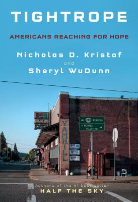 Tightrope: Americans Reaching for Hope [SIGNED]