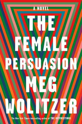 The Female Persuasion [SIGNED PRE-ORDER]