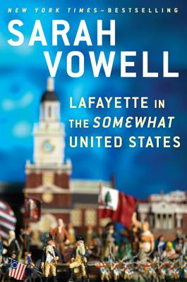 Lafayette in the Somewhat United States [SIGNED PRE-ORDER]