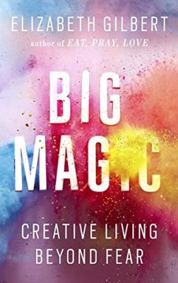 Big Magic [SIGNED PRE-ORDER]