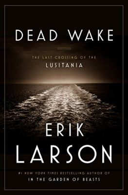 Dead Wake [SIGNED]
