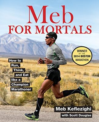 Meb For Mortals [SIGNED]