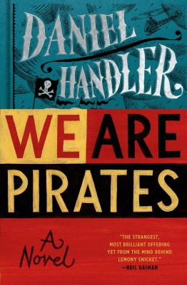 We Are Pirates [SIGNED]