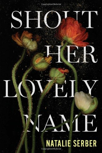 News from harvard book store shout her lovely name by natalie serber 24 houghton mifflin harcourt fandeluxe Images